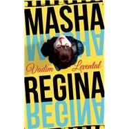 Masha Regina by Levental, Vadim; Hayden, Lisa, 9781780748610