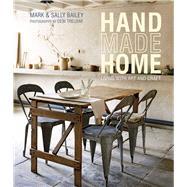 Handmade Home by Bailey, Mark; Bailey, Sally, 9781849758611