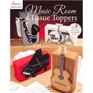Music Room Tissue Toppers by Neubauer, Darlene, 9781573678612