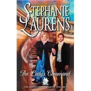 The Lady's Command by Laurens, Stephanie, 9780778318613