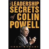 The Leadership Secrets of Colin Powell by Harari, Oren, 9780071418614