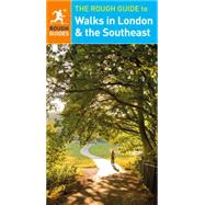 The Rough Guide to Walks in London & the Southeast by Rough Guides, 9780241248614