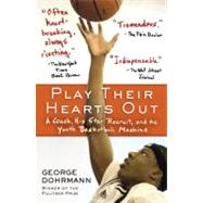 Play Their Hearts Out by Dohrmann, George, 9780345508614