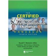 The Certified Manager of Quality / Organizational Excellence Handbook by Westcott, Russell T.; Krivokuca, Milt (CON); Marhevko, J. D. (CON); McCain, Heather (CON); Sadler, Ken (CON), 9780873898614