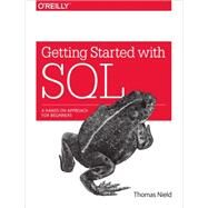 Getting Started With SQL by Nield, Thomas, 9781491938614