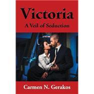 Victoria by Gerakos, Carmen, 9781504968614