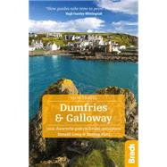 Bradt Slow Travel Dumfries & Galloway by Greig, Donald; Flint, Darren, 9781841628615