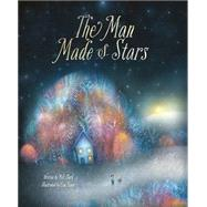 The Man Made of Stars by Clark, M. H.; Evans, Lisa, 9781938298615