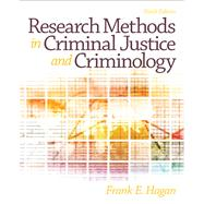 Research Methods in Criminal Justice and Criminology by Hagan, Frank E., 9780133008616