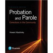 Probation and Parole Corrections in the Community by Abadinsky, Howard, 9780134548616