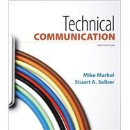Technical Communication by Markel, Mike; Selber, Stuart A., 9781319058616