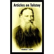 Articles on Tolstoy by Lenin, Vladimir I., 9781410108616