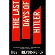 The Last Days of Hitler 9781447218616R