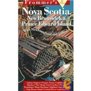 Frommer's Nova Scotia, New Brunswick, Prince Edward Island by George McDonald, 9780028608617
