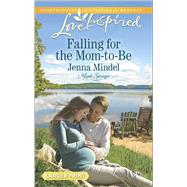 Falling for the Mom-to-Be by Mindel, Jenna, 9780373818617