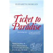 Ticket to Paradise by Morgan, Elizabeth, 9780720618617