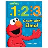 Sesame Street Count with Elmo! A Look, Lift, & Learn Book by Sesame Street, 9780794428617