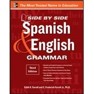 Side-By-Side Spanish and English Grammar, 3rd Edition by Farrell, Edith; Farrell, C. Frederick, 9780071788618