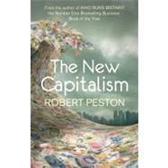 The New Capitalism by Peston, Robert, 9780340998618
