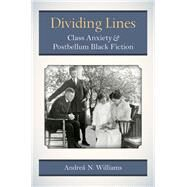 Dividing Lines by Williams, Andrea N., 9780472118618