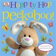 Hoppity Hop Peekaboo! by DK Publishing, 9780756658618