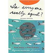 Is Everyone Really Equal? by Sensoy, Ozlem; Diangelo, Robin, 9780807758618