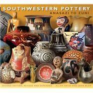 Southwestern Pottery by Hayes, Allan; Blom, John; Hayes, Carol, 9781589798618
