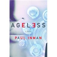 Ageless by Inman, Paul, 9781941758618