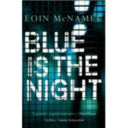 Blue is the Night by McNamee, Eoin, 9780571278619