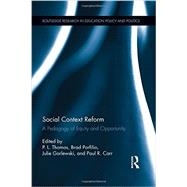 Social Context Reform: A Pedagogy of Equity and Opportunity by Thomas; Paul, 9781138788619