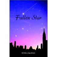 Fallen Star by Falotico, Peter J., 9781413458619