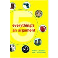 Everything's an Argument by Lunsford, Andrea A.; Ruszkiewicz, John J., 9780312538620