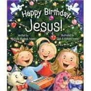 Happy Birthday Jesus! 9780824918620N