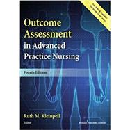 OUTCOME ASSESSMENT IN ADVANCED PRACTICE NURSING by Kleinpell, Ruth M., Ph.D., 9780826138620