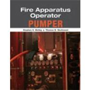 Fire Apparatus Operator Pumper by Sturtevant, Thomas; Sykes, Howard, 9781435438620