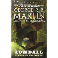 Lowball A Wild Cards Mosaic Novel by Unknown, 9780765368621