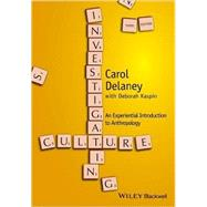 Investigating Culture by Delaney, Carol; Kaspin, Deborah (CON), 9781118868621