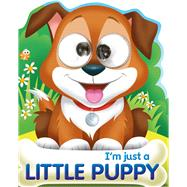 I'm Just a Little Puppy by Tide Mill Media, 9781784458621