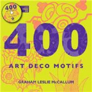 400 Art Deco Motifs by McCallum, Graham Leslie, 9781906388621