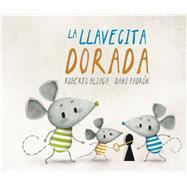 La llavecita dorada by Aliaga, Roberto; Padrón, Dani, 9788416078622