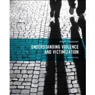 Understanding Violence and Victimization by Meadows, Robert J., 9780133008623