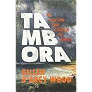 Tambora by Wood, Gillen D'arcy, 9780691168623