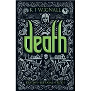 Death: The Mercian Trilogy by Wignall, K. J., 9781405258623