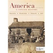 America: A Concise History, Combined Volume by Henretta, James A.; Edwards, Rebecca; Self, Robert O.; Hinderaker, Eric, 9781457648625