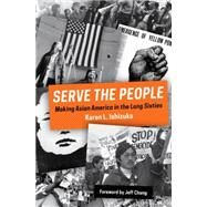 Serve the People by ISHIZUKA, KARENCHANG, JEFF, 9781781688625
