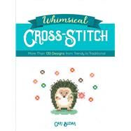Whimsical Cross-Stitch 175 Designs from Trendy to Traditional by Buziak, Cari, 9780486828626