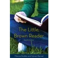 The Little Brown Reader by Stubbs, Marcia; Barnet, Sylvan, 9780205028627