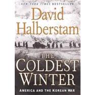 The Coldest Winter by Halberstam, David, 9780786888627