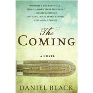 The Coming by Black, Daniel, 9781250098627