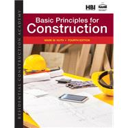 Residential Construction Academy Basic Principles for Construction by Huth, Mark W., 9781305088627